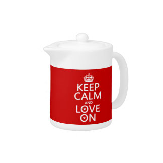 Keep Calm and Love On - all colors