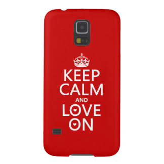 Keep Calm and Love On - all colors Case For Galaxy S5