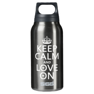 Keep Calm and Love On - all colors Insulated Water Bottle