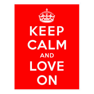 Keep Calm and Love On Postcard