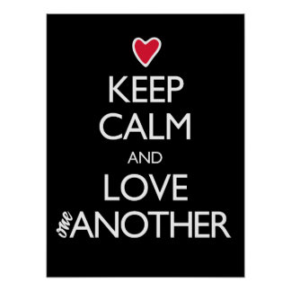Keep Calm and Love One Another Red Heart Posters