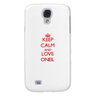 Keep calm and love Oneil Galaxy S4 Cases