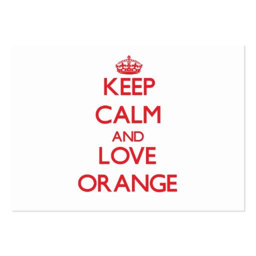 Keep Calm and Love Orange Business Cards