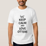 Keep calm and love otters tshirts