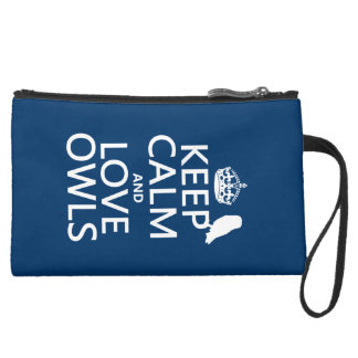 Keep Calm and Love Owls (any color) Suede Wristlet