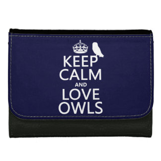 Keep Calm and Love Owls (any color) Wallet