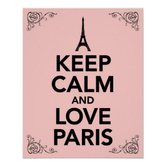 Keep Calm and Love Paris Posters