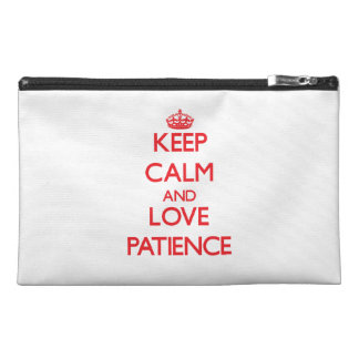 Keep Calm and Love Patience Travel Accessory Bags