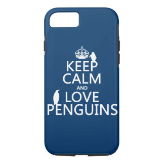 Keep Calm and Love Penguins (any color) iPhone 8/7 Case