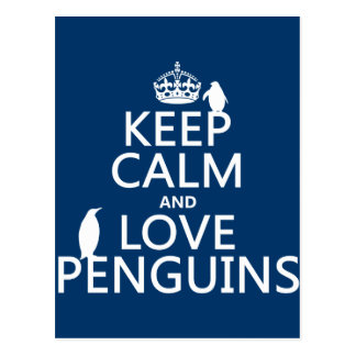 Keep Calm and Love Penguins (any color) Postcard