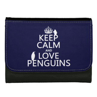 Keep Calm and Love Penguins (any color) Wallet