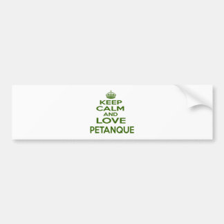Keep Calm And Love Petanque Bumper Stickers