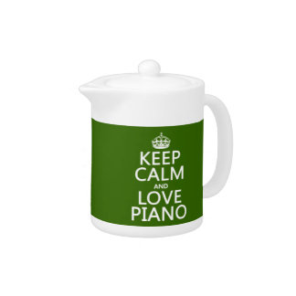 Keep Calm and Love Piano (any background color)