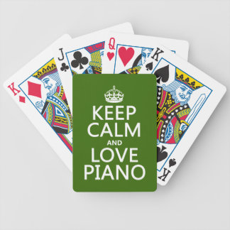 Keep Calm and Love Piano (any background color) Bicycle Playing Cards