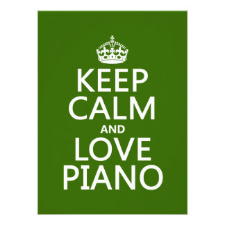 Keep Calm and Love Piano any background color Custom Invitations