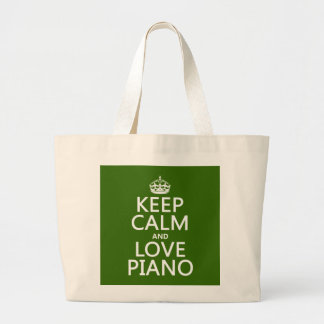 Keep Calm and Love Piano (any background color) Large Tote Bag