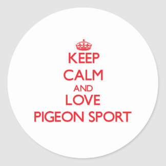 Keep calm and love Pigeon Sport Sticker