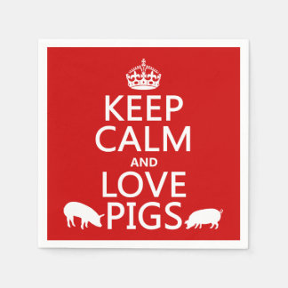 Keep Calm and Love Pigs (all colours) Disposable Serviette