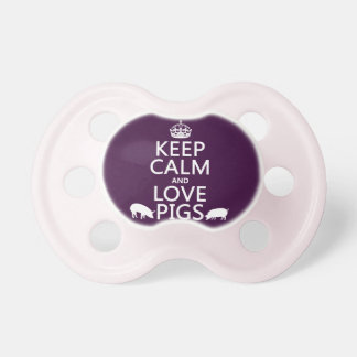 Keep Calm and Love Pigs (all colours) Dummy