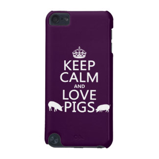 Keep Calm and Love Pigs (all colours) iPod Touch (5th Generation) Case