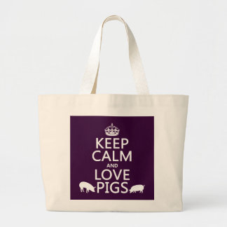 Keep Calm and Love Pigs (all colours) Large Tote Bag