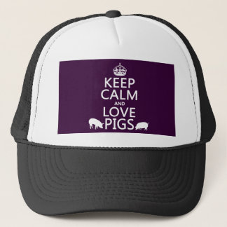 Keep Calm and Love Pigs (all colours) Trucker Hat