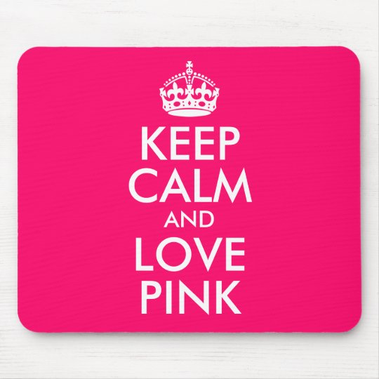Keep Calm and Love Pink Favourite Colour Mouse