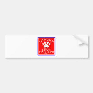 Keep Calm And Love Pixie-Bob Bumper Stickers