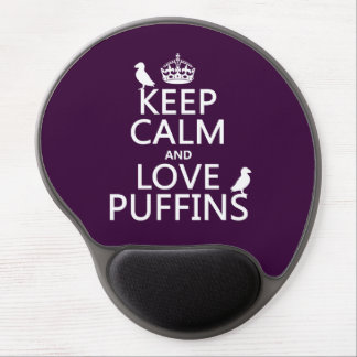 Keep Calm and Love Puffins (any background color) Gel Mouse Mat