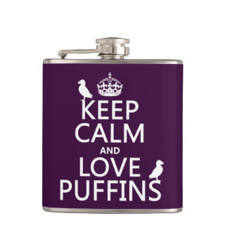 Keep Calm and Love Puffins (any background color) Hip Flask