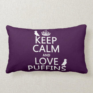 Keep Calm and Love Puffins (any background color) Lumbar Cushion