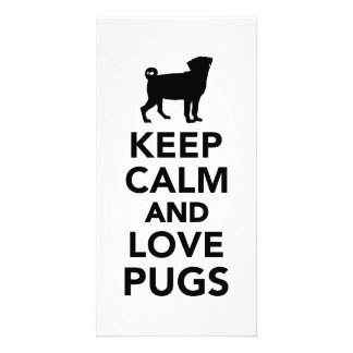 Keep calm and love Pugs Picture Card