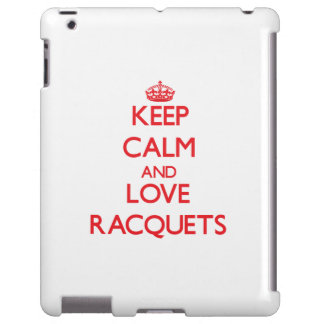 Keep calm and love Racquets