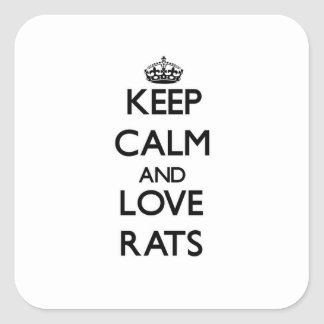 Keep calm and Love Rats Square Sticker