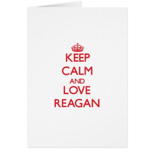 Keep Calm and Love Reagan Greeting Cards