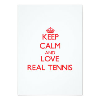 Keep calm and love Real Tennis Custom Announcements