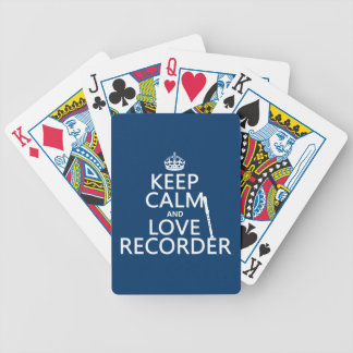 Keep Calm and Love Recorder (any background color) Bicycle Playing Cards