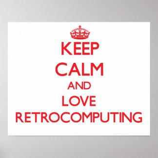 Keep calm and love Retrocomputing Print