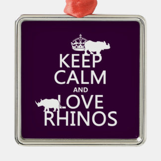 Keep Calm and Love Rhinos (any background color) Christmas Ornament