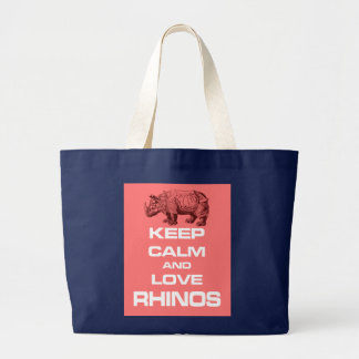 Keep Calm and Love Rhinos Rhinoceros Fun Design Large Tote Bag