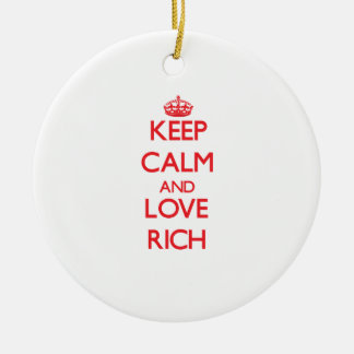 Keep calm and love Rich Ornaments