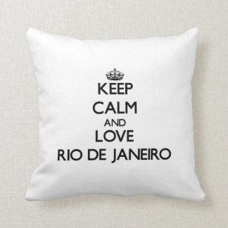Keep Calm and love Rio De Janeiro Cushion