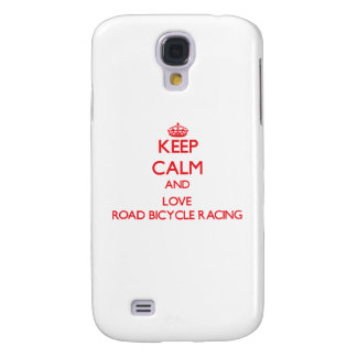 Keep calm and love Road Bicycle Racing Galaxy S4 Case