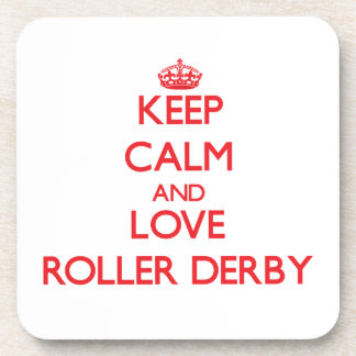Keep calm and love Roller Derby Drink Coaster