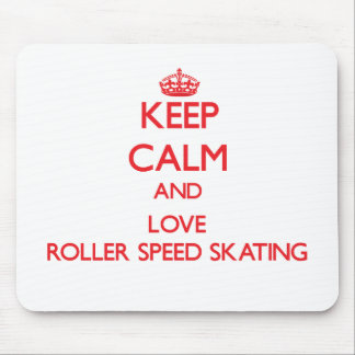 Keep calm and love Roller Speed Skating Mouse Pad