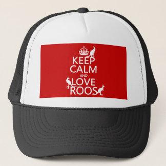 Keep Calm and Love Roos (Kangaroos) Trucker Hat