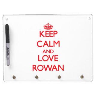 Keep Calm and Love Rowan Dry-Erase Boards