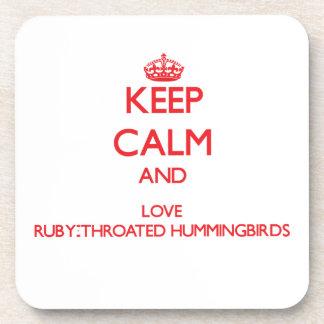 Keep calm and love Ruby-Throated Hummingbirds Coasters