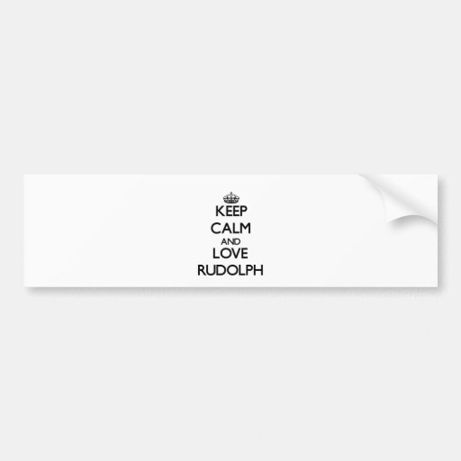 Keep Calm and Love Rudolph Bumper Stickers