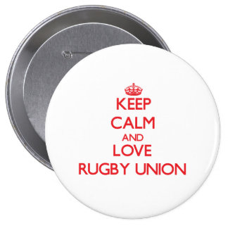 Keep calm and love Rugby Union Pinback Button